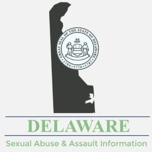 Delaware Sexual Abuse Assault Information