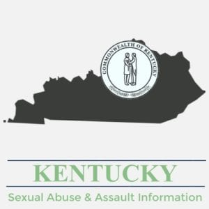 Kentucky Sexual Abuse Assault Information