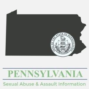 Pennsylvania Sexual Abuse Assault Information