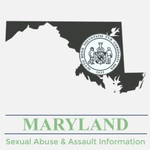 Maryland Sexual Abuse Assault Information