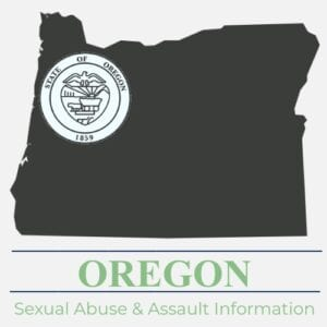 Oregon Sexual Abuse Assault Information