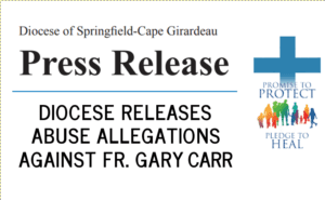 Fr. Gary Carr Sexual Misconduct in Missouri