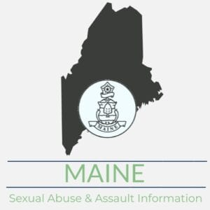 Maine Sexual Abuse Assault Information
