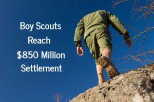 Boy Scouts 850 million Sexual Abuse Settlement