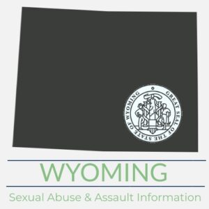 Wyoming Sexual Abuse Assault Information